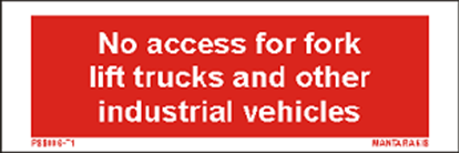 Picture of Text no access for fork lift trucks 5 x 15