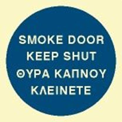 Picture of SMOKE DOOR KEEP SHUT 10X10 BLUE